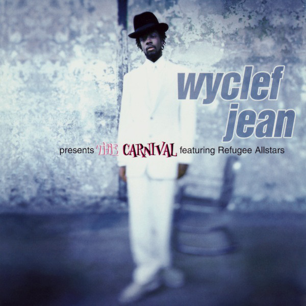 WYCLEF JEAN Featuring Refugee Allstars ‎– The Carnival CD.jpg