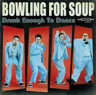 BOWLING FOR SOUP Drunk Enough To Dance CD.jpg