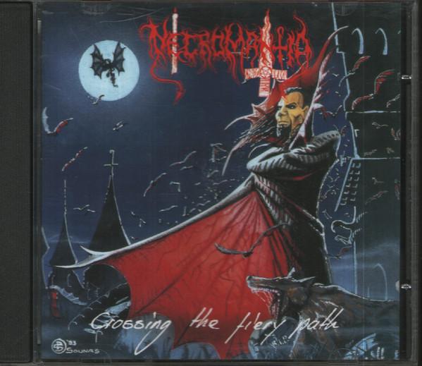 NECROMANTIA Crossing The Fiery Path CD.jpg
