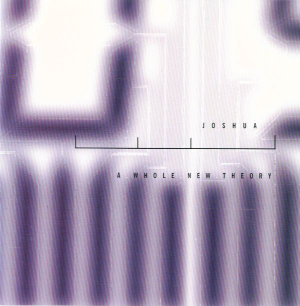JOSHUA A Whole New Theory CD.jpg