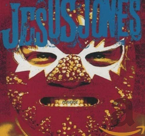 JESUS JONES Perverse CD.jpg
