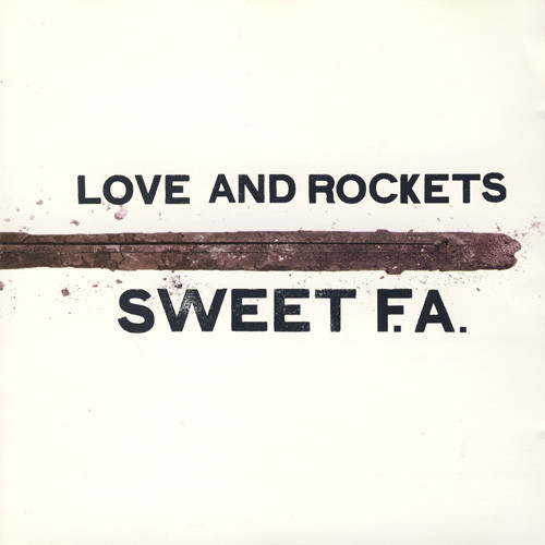 LOVE AND ROCKETS Sweet F.A. CD.jpg