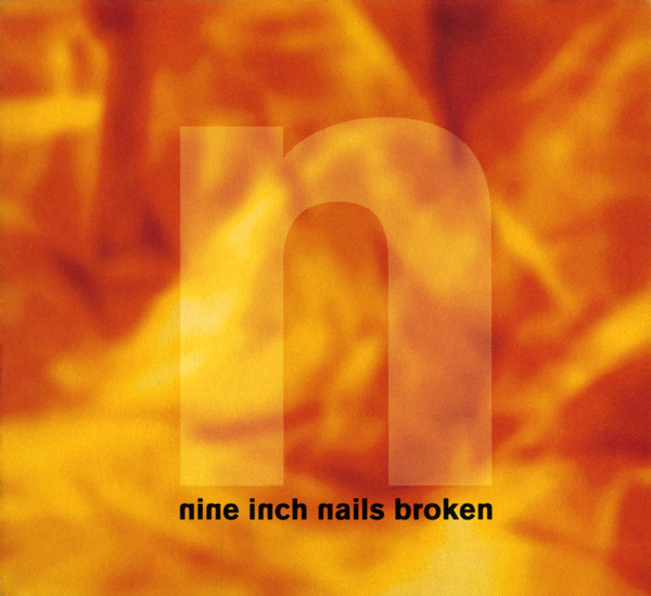 NINE INCH NAILS Broken CD.jpg