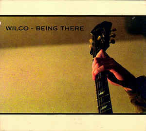 WILCO Being There 2CD.jpg