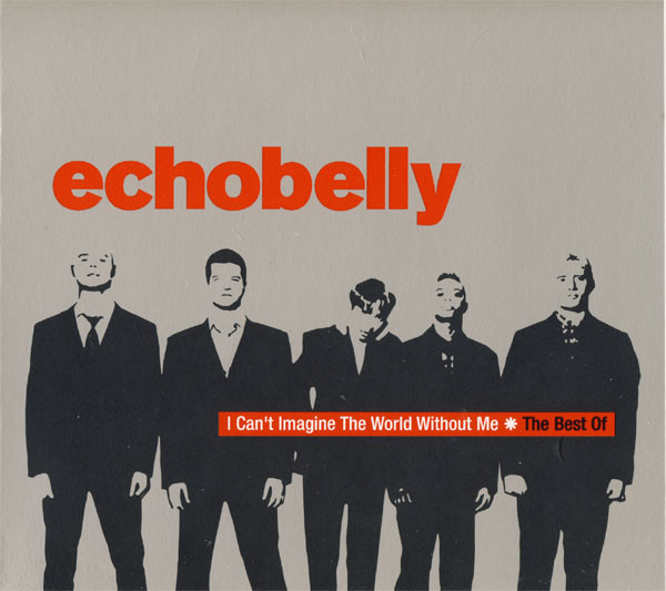 ECHOBELLY I Can't Imagine The World Without Me - The Best Of CD.jpg