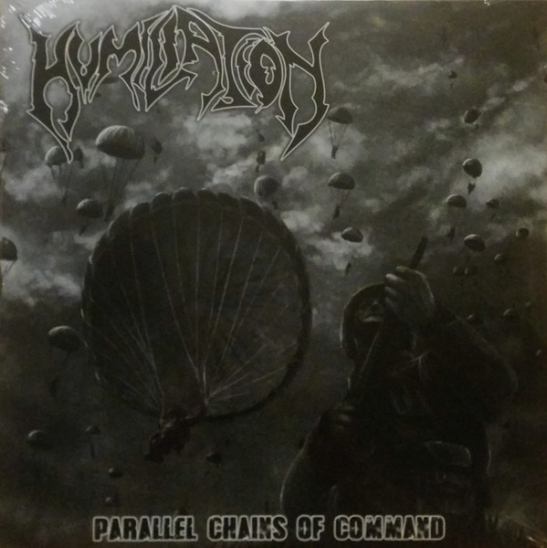 HUMILIATION Parallel Chains Of Command LP.jpg