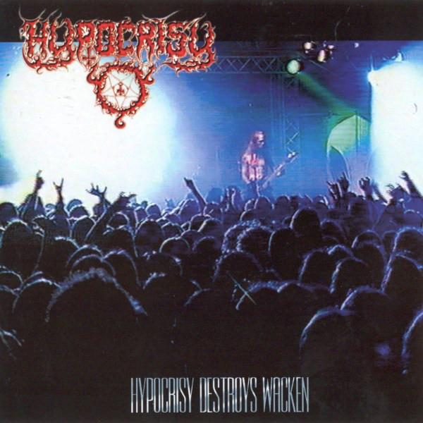 HYPOCRISY Hypocrisy Destroys Wacken CD.jpg