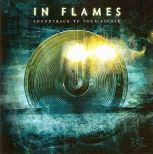 IN FLAMES Soundtrack To Your Escape CD.jpg