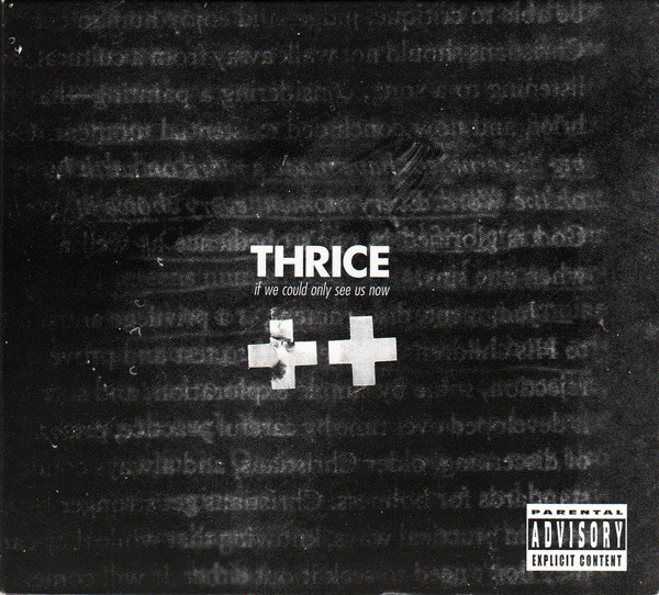 THRICE If We Could Only See Us Now CD+DVD.jpg