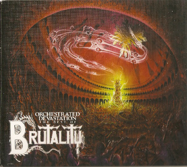 BRUTALITY Orchestrated Devastation The Best Of Brutality CD.jpg