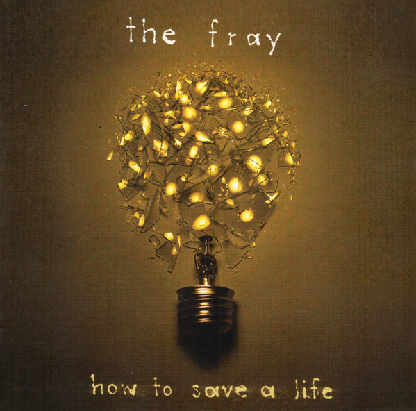 THE FRAY How To Save a Life CD.jpg