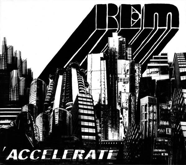 R.E.M. Accelerate CD.jpg