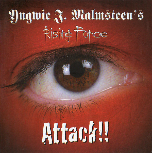 YNGWIE J. MALMSTEEN'S RISING FORCE Attack!! CD.jpg