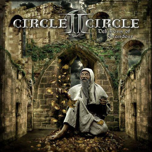 CIRCLE II CIRCLE Delusions of Grandeur CD.jpg