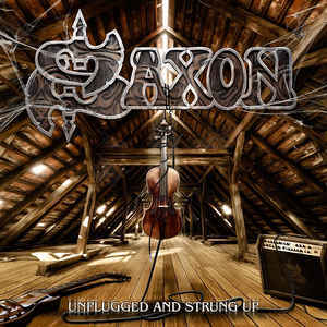 SAXON Unplugged and Strung Up 2LP.jpg