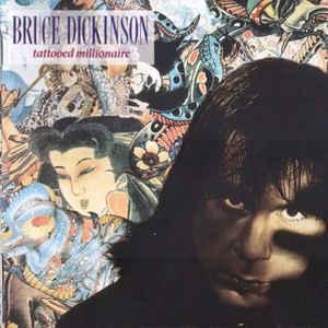 BRUCE DICKINSON Tattooed Millionaire CD.jpg
