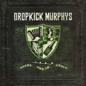 DROPKICK MURPHYS Going Out in Style CD.jpg