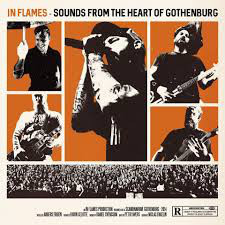 IN FLAMES Sounds From The Heart Of Gothenburg (Limited Edition, Earbook) 2CD+DVD+Bluray.jpg