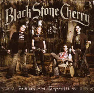 BLACK STONE CHERRY Folklore and Superstition CD.jpg
