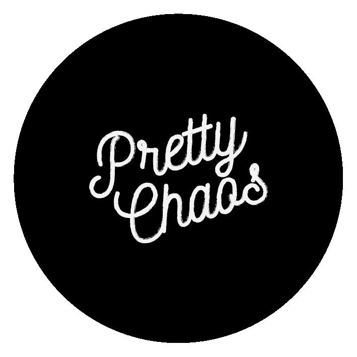 Pretty Chaos