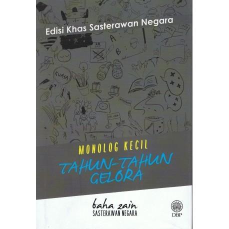 EDISI KHAS SASTERAWAN NEGARA- MONOLOG KECIL TAHUN-TAHUN GELORA.jpg