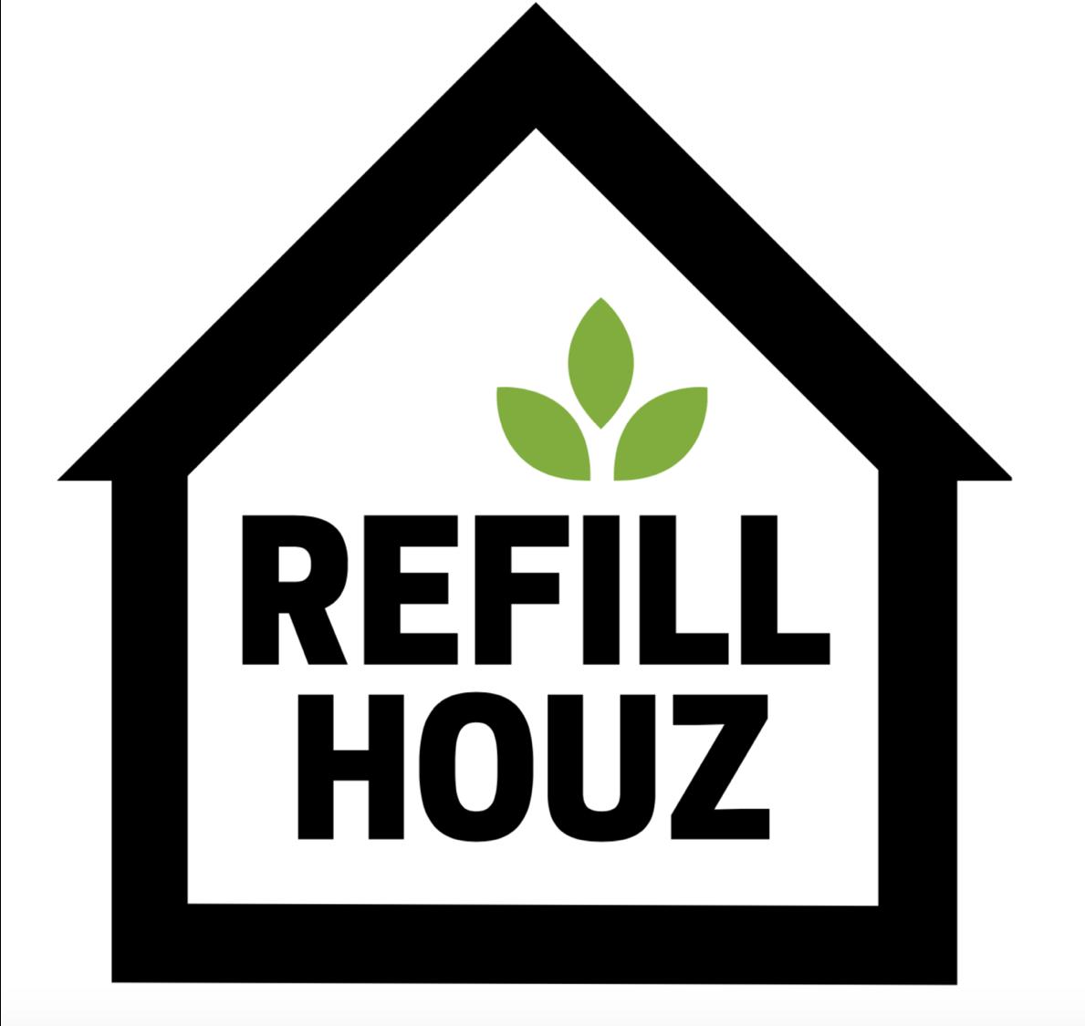 Refill Houz