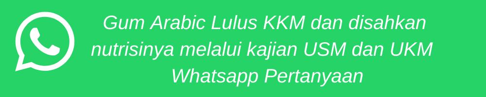 Gum Arabic Lulus KKM dan disahkan melalui kajian USM dan UKM Whatsapp Pesanan (1).png