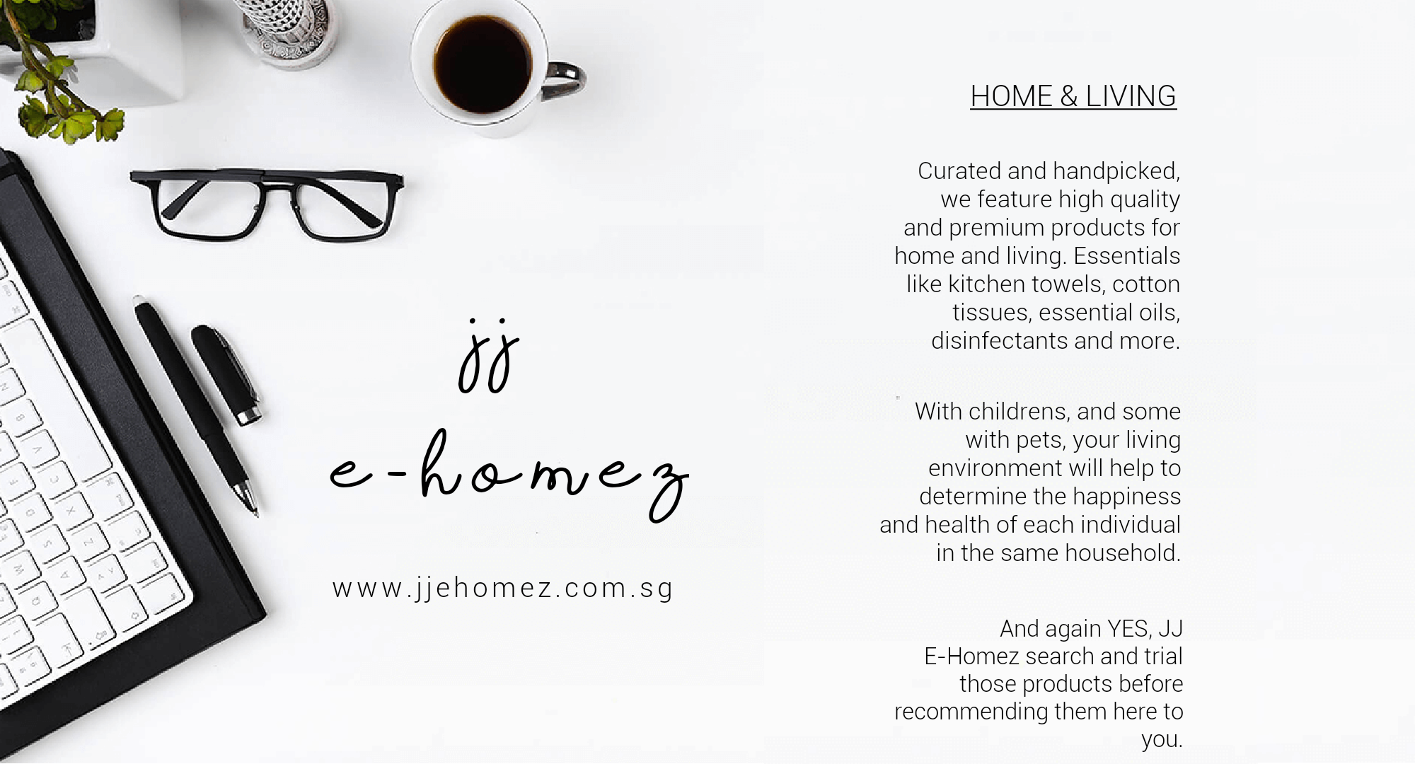 JJ E-Homez | HOME & LIVING