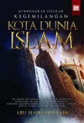 Bongkar Sejarah Kota Dunia Islam.PNG