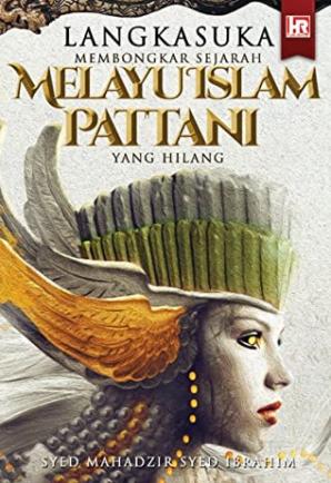Langkasuka-Melayu Islam Pattani Hilang.PNG