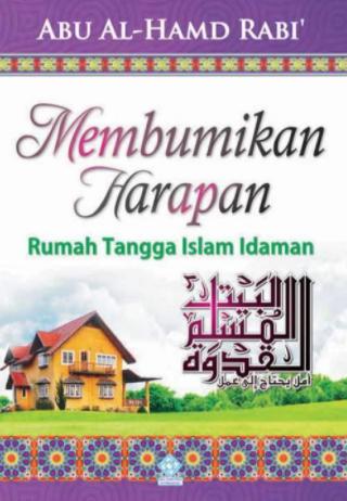 Membumikan Harapan Rumah Tangga Islam Idaman.PNG