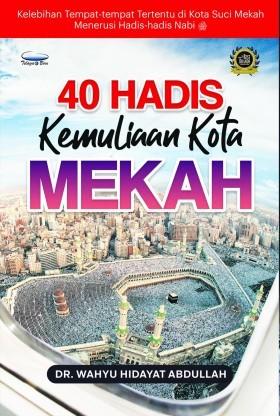 40 Hadis kemuliaan kota mekah 20 .32.jpg