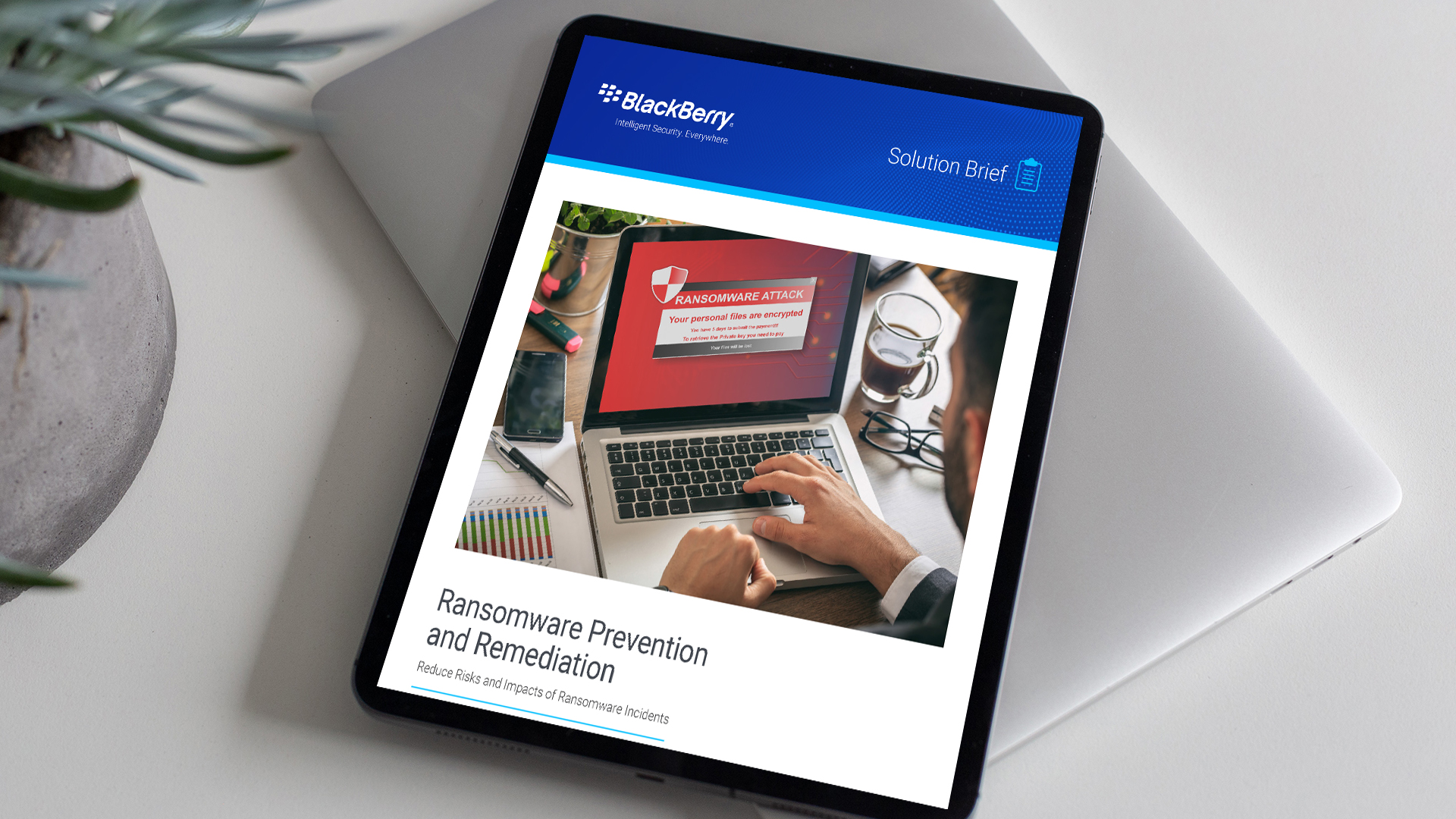 Ransomware remediation and prevention