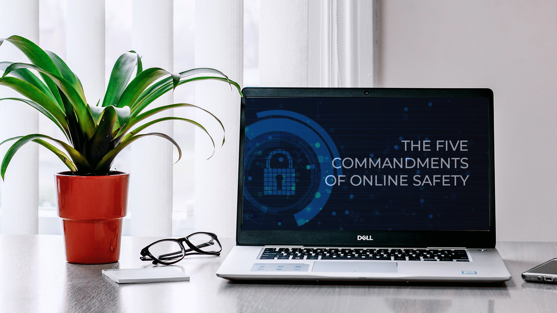 Know the five commandments of online safety