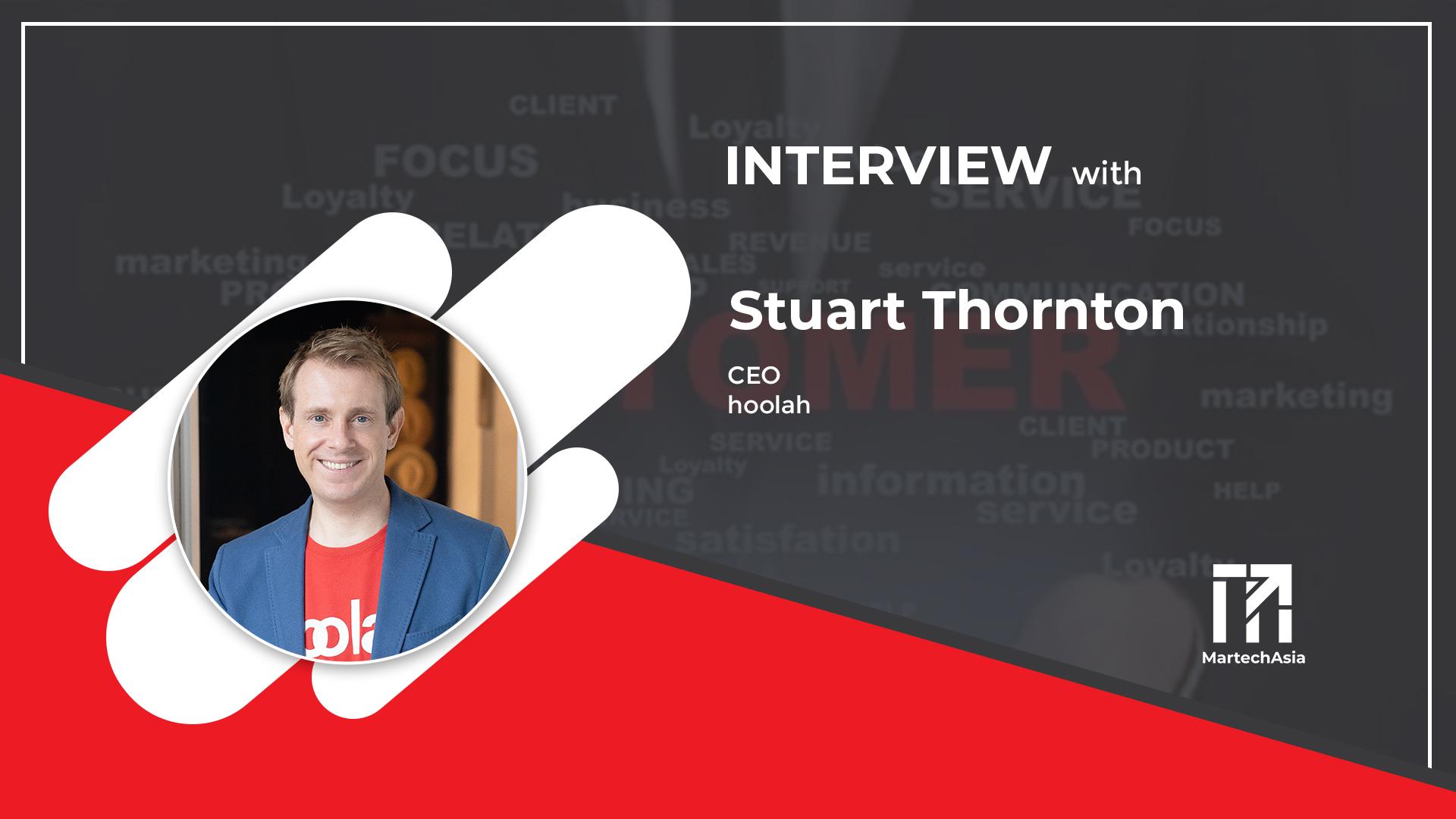 Customer obsession is key: Stuart Thornton, CEO of hoolah