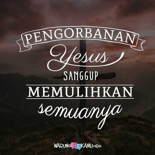 Yesus Memulihkan Kita