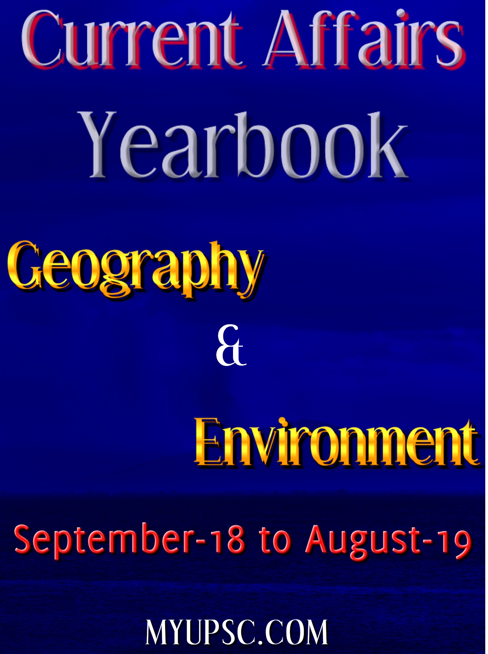 Current Affairs 2019 Special Issue-Geography and Environment