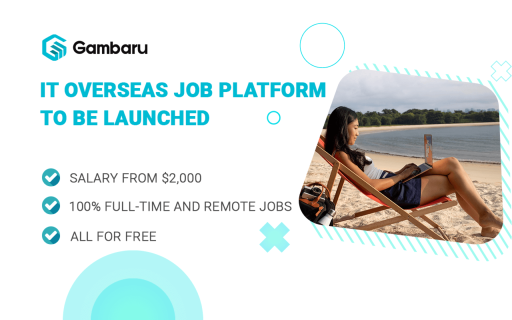 Chỉnh thức ra mắt Gambaru - nền tảng việc làm IT nước ngoài