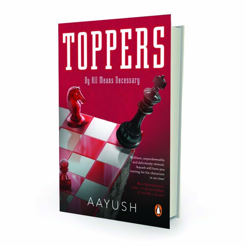 Toppers by Aayush Penguin Books pp.300, Rs 299