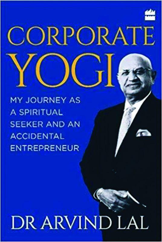 By Dr Arvind Lal Harper Collins Publishers India, pp 257; Rs 599