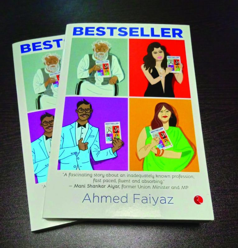 Bestseller Ahmed Faiyaz Publisher: Rupa Publications India Pp: 196 Price: Rs 220.