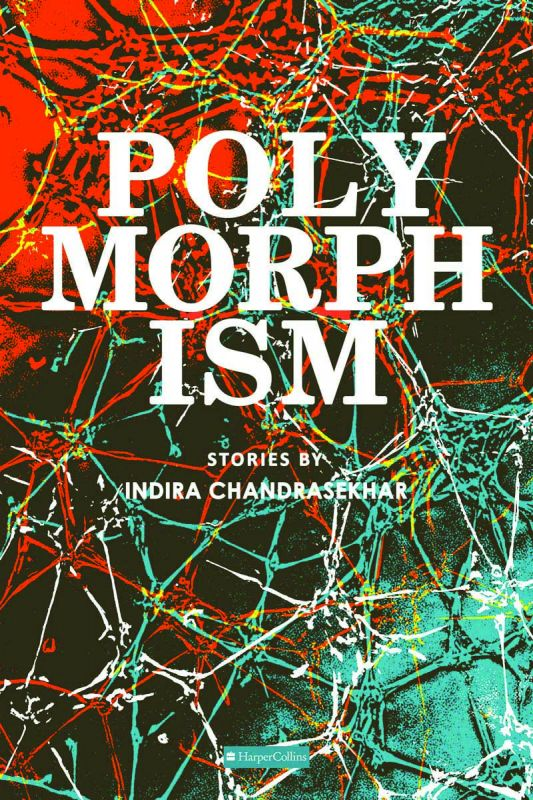 Polymorphism HarperCollins Pages: 184 Rs 350