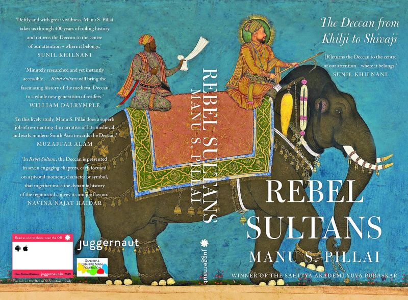 Rebel Sultans Pages: 336 Rs,599 Publisher: Juggernaut