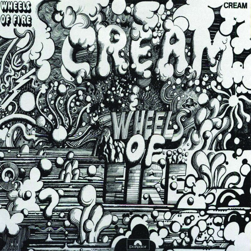 Cover of the album Wheels of Fire.