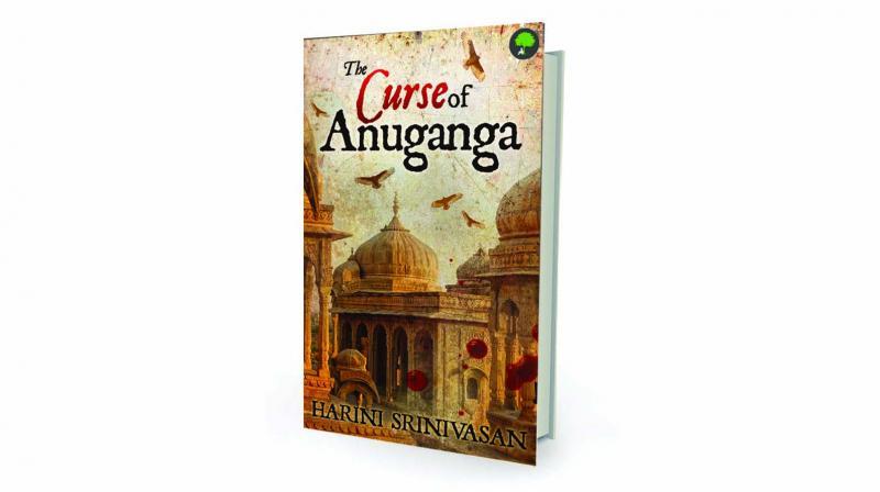 The Curse of Anuganga by Harini Srinivasan TreeShade Books Rs 399.