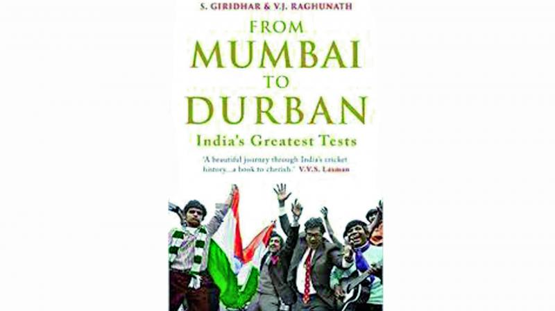The cover of a recently-launched book From Mumbai to Durban: India's greatest Tests.