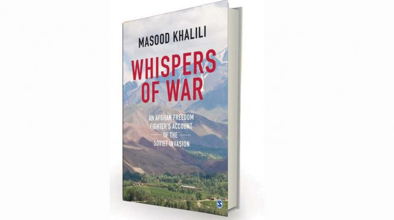 Whispers of War: An Afghan Freedom Fighter's Account of the Soviet Invasion by Masood Khalili, Sage, Rs 495