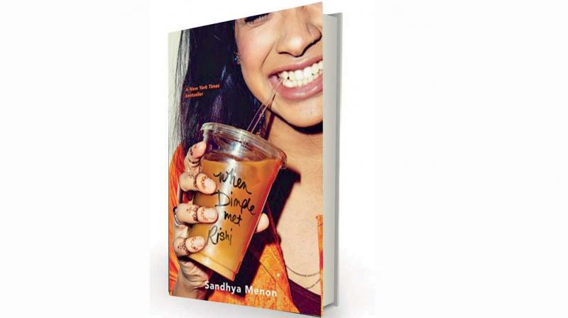 When Dimple met Rishi by Sandhya Menon, Hachette, Rs 399
