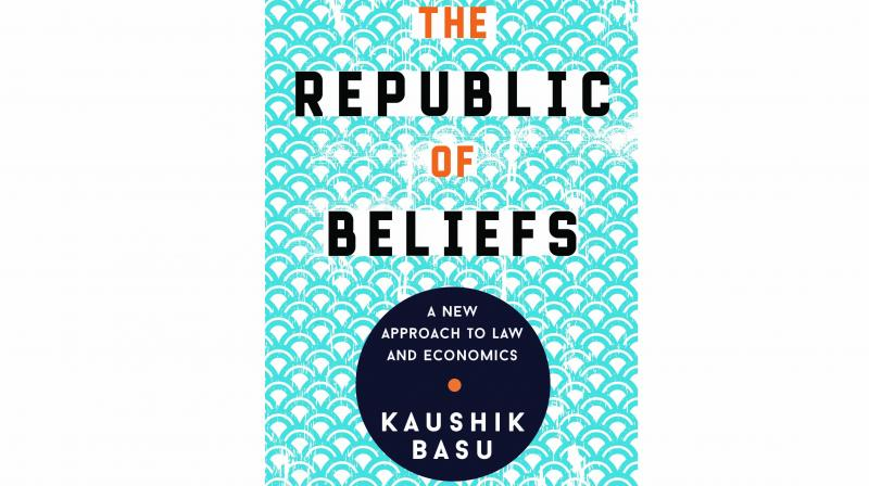 The Republic of Beliefs A New Approach to Law and Economics By Kaushik Basu Penguin Random  House India  Rs 699