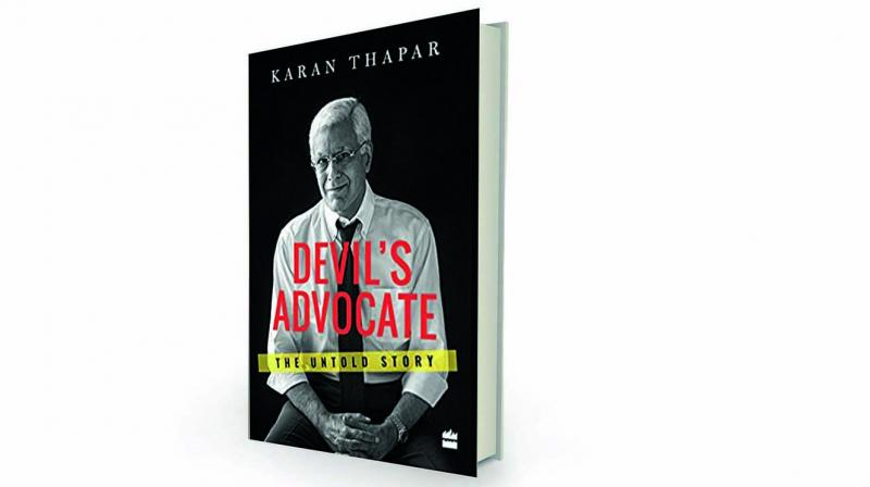 Devil's Advocate: The Untold Story by Karan Thapar Harper India, Rs 539